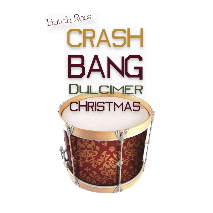 BUTCH ROSS: A Crash Bang Christmas!